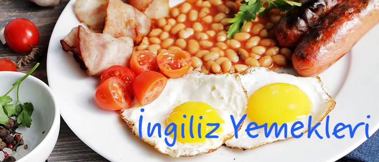 İngiliz Yemekleri - Geleneksel İngiliz Mutfağı